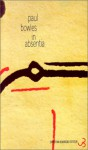 In Absentia - Paul Bowles, Brice Matthieussent