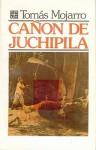 Can de Juchipila - Toms Mojarro, Fondo de Cultura Economica
