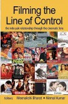 Filming the Line of Control - Meenakshi Bharat