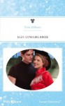 Mills & Boon : Elly: Cowgirl Bride (The Codys: The First Family of Rodeo) - Trish Milburn