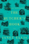 The Butcher's Hook: A Novel - Janet Ellis