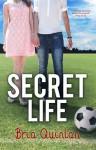 Secret Life - Bria Quinlan