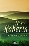 Cita con el pasado - Nora Roberts
