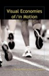 Visual Economies Of/In Motion: Sport and Film - C. Richard King