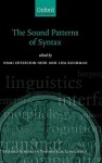 The Sound Patterns of Syntax (Oxford Studies in Theoretical Linguistics) - Nomi Erteschik-Shir, Lisa Rochman