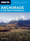 Moon Spotlight Anchorage and the Kenai Peninsula - Don Pitcher