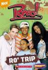 Romeo: Chapter Book #2: Ro' Trip - Holly Kowitt, Holly Kowitt