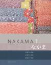 Nakama 1: Introductory Japanese: Communication, Culture, Context - Yukiko Abe Hatasa, Kazumi Hatasa, Seiichi Makino