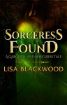 Sorceress Found: A Gargoyle and Sorceress Prequel Story - Lisa Blackwood