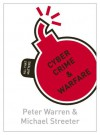 Cyber Crime & Warfare: All That Matters - Peter Warren, Michael Streeter