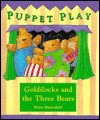 Goldilocks and the Three Bears - Moira Butterfield