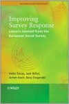 Improving Survey Response: Lessons Learned from the European Social Survey - Ineke Stoop, Jaak Billiet, Achim Koch