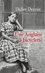 Une Anglaise à bicyclette - Didier Decoin