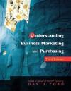 Understand Business Marketing & Purchasing E3 - David F. Ford