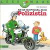Ich hab eine Freundin, die ist Polizistin (Lesemaus #62) - Ralf Butschkow