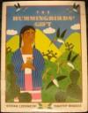 The Hummingbird's Gift - Stefan Czernecki, Timothy Rhodes