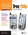 How to Do Everything With Your Palm Treo - Derek Ball, Dayton Foster