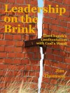 Leadership on the Brink - Jim Thomson, Laurie Thomson, Sandi Fredericks, Dan Smith