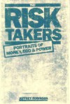 The Risk Takers - Jeffrey Robinson