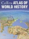 Collins Atlas Of World History - Geoffrey Barraclough