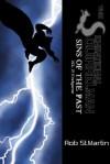 Squirrelman: Sins of the Past - Volume 2 - Rob St.Martin