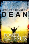 Power in the Name of Jesus - Jennifer Kennedy Dean