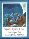 Wynken, Blynken, & Nod - Eugene Field, Johanna Westerman