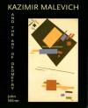 Kasimir Malevich and the Art of Geometry - John Milner
