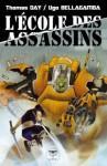 L'École des assassins (Roman) (French Edition) - Thomas Day, Ugo Bellagamba