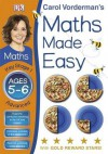 Carol Vorderman's Maths Made Easy, Ages 5-6: Key Stage 1, Advanced - Sue Phillips, Sean McArdle