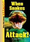 When Snakes Attack! - Paul Hansen