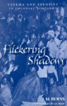 Flickering Shadows: Cinema and Identity in Colonial Zimbabwe - James McDonald Burns, Peter Davis