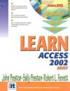 Learn Access 2002 Brief - John M. Preston, Sally Preston, Robert L. Ferrett