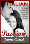 Italian Passion - Jayne Castel