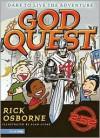 God Quest: Dare to Live the Adventure - Rick Osborne