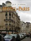 A Hotel in Paris - Margot Justes