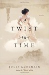 A Twist in Time - Julie McElwain