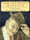The Tie Man's Miracle : A Chanukah Tale - Steven Schnur, Stephen T. Johnson