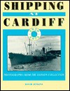Shipping at Cardiff: Photographs from the Hansen Collection 1920-1975 - David Jenkins