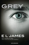 Grey - Fifty Shades of Grey von Christian selbst erzählt: Roman (German Edition) - E L James, Andrea Brandl, Karin Dufner, Sonja Hauser, Christine Heinzius, Ulrike Laszlo