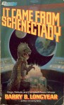 It Came from Schenectady - Barry B. Longyear