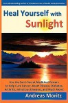 Heal Yourself with Sunlight - Andreas Moritz