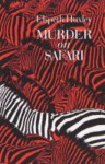 Murder on Safari - Elspeth Joscelin Grant Huxley
