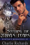 Soothing the Zebra's Fears - Charlie Richards