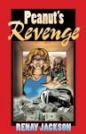 Peanut's Revenge - Renay Jackson