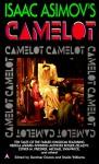Isaac Asimov's Camelot - Gardner R. Dozois, Sheila Williams, Esther M. Friesner, Eleanor Arnason, Roger Zelazny, Michael Swanwick, Jane Yolen, Tanith Lee, Steven Popkes, Ian McDowell, Megan Lindholm