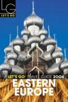 Let's Go Eastern Europe 2004 - Let's Go Inc.