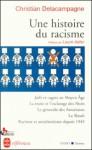Une histoire du racisme - Christian Delacampagne, Laure Adler