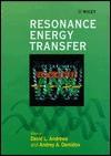 Resonance Energy Transfer - Andrey A. Demidov, David L. Andrews