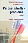 Partnerschaftsprobleme: Möglichkeiten zur Bewältigung: Ein Handbuch für Paare (German Edition) - Ludwig Schindler, Kurt Hahlweg, Dirk Revenstorf